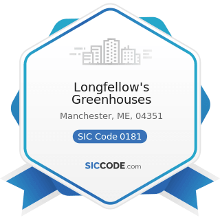Longfellow's Greenhouses - SIC Code 0181 - Ornamental Floriculture and Nursery Products