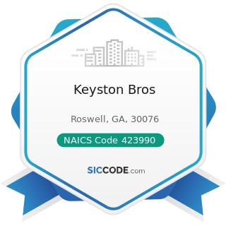 Keyston Bros - NAICS Code 423990 - Other Miscellaneous Durable Goods Merchant Wholesalers