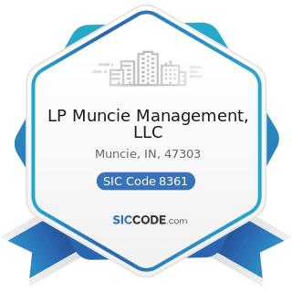 LP Muncie Management, LLC - SIC Code 8361 - Residential Care