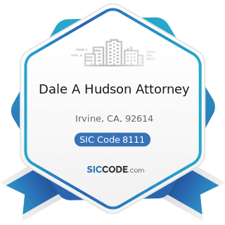 Dale A Hudson Attorney - SIC Code 8111 - Legal Services