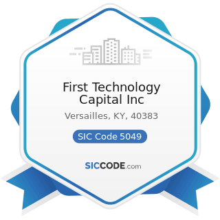 First Technology Capital Inc - SIC Code 5049 - Professional Equipment and Supplies, Not...