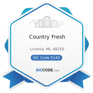 Country Fresh - SIC Code 5143 - Dairy Products, except Dried or Canned