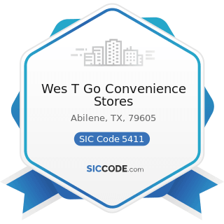 Wes T Go Convenience Stores - SIC Code 5411 - Grocery Stores
