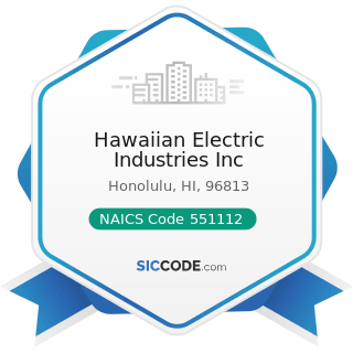 Hawaiian Electric Industries Inc - NAICS Code 551112 - Offices of Other Holding Companies