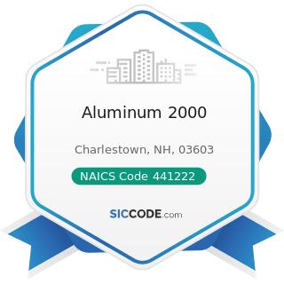Aluminum 2000 - NAICS Code 441222 - Boat Dealers