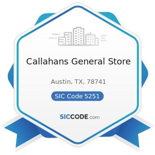 Callahans General Store - SIC Code 5251 - Hardware Stores
