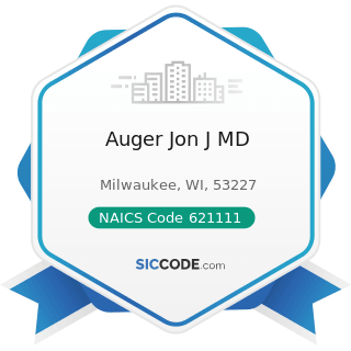 Auger Jon J MD - NAICS Code 621111 - Offices of Physicians (except Mental Health Specialists)