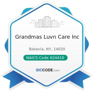Grandmas Luvn Care Inc - NAICS Code 624410 - Child Day Care Services
