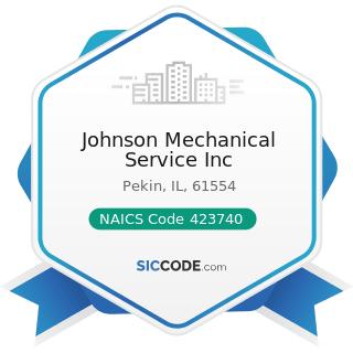 Johnson Mechanical Service Inc - NAICS Code 423740 - Refrigeration Equipment and Supplies...
