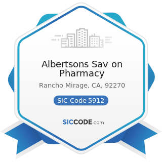 Albertsons Sav on Pharmacy - SIC Code 5912 - Drug Stores and Proprietary Stores