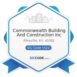 Commonwealth Building And Construction Inc - SIC Code 1522 - General Contractors-Residential...