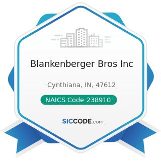 Blankenberger Bros Inc - NAICS Code 238910 - Site Preparation Contractors