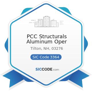PCC Structurals Aluminum Oper - SIC Code 3364 - Nonferrous Die-Castings, except Aluminum