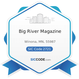 Big River Magazine - SIC Code 2721 - Periodicals: Publishing, or Publishing and Printing