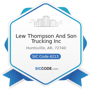 Lew Thompson And Son Trucking Inc - SIC Code 4213 - Trucking, except Local