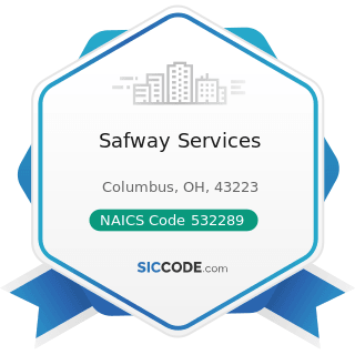 Safway Services - NAICS Code 532289 - All Other Consumer Goods Rental