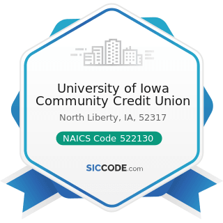 University of Iowa Community Credit Union - NAICS Code 522130 - Credit Unions