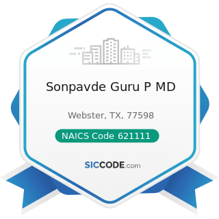 Sonpavde Guru P MD - NAICS Code 621111 - Offices of Physicians (except Mental Health Specialists)