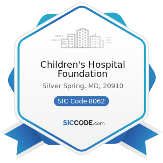 Children's Hospital Foundation - SIC Code 8062 - General Medical and Surgical Hospitals