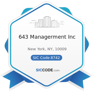 643 Managerment Inc - SIC Code 8742 - Management Consulting Services