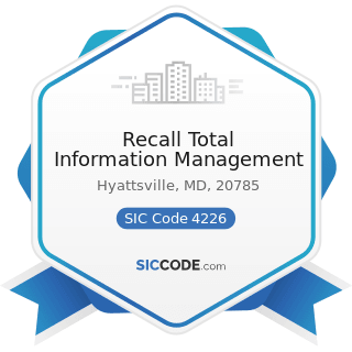 Recall Total Information Management - SIC Code 4226 - Special Warehousing and Storage, Not...