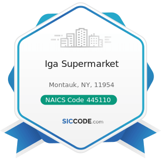 Iga Supermarket - NAICS Code 445110 - Supermarkets and Other Grocery (except Convenience) Stores