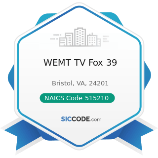 WEMT TV Fox 39 - NAICS Code 515210 - Cable and Other Subscription Programming