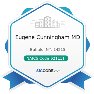 Eugene Cunningham MD - NAICS Code 621111 - Offices of Physicians (except Mental Health...