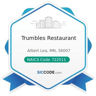 Trumbles Restaurant - NAICS Code 722511 - Full-Service Restaurants