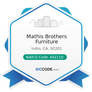Mathis Brothers Furniture - NAICS Code 442110 - Furniture Stores