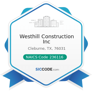 Westhill Construction Inc - NAICS Code 236116 - New Multifamily Housing Construction (except...