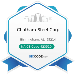Chatham Steel Corp - NAICS Code 423510 - Metal Service Centers and Other Metal Merchant...