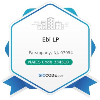 Ebi LP - NAICS Code 334510 - Electromedical and Electrotherapeutic Apparatus Manufacturing