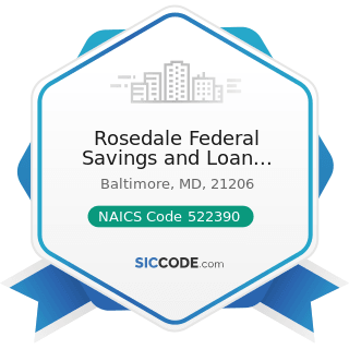 Rosedale Federal Savings and Loan Association - NAICS Code 522390 - Other Activities Related to...