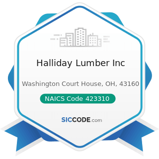 Halliday Lumber Inc - NAICS Code 423310 - Lumber, Plywood, Millwork, and Wood Panel Merchant...