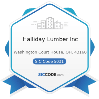 Halliday Lumber Inc - SIC Code 5031 - Lumber, Plywood, Millwork, and Wood Panels