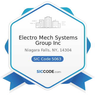 Electro Mech Systems Group Inc - SIC Code 5063 - Electrical Apparatus and Equipment Wiring...