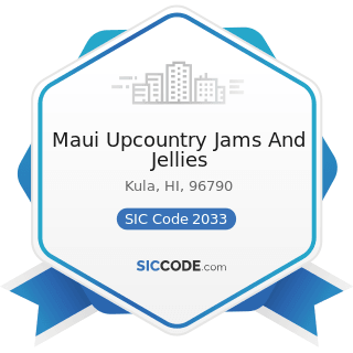Maui Upcountry Jams And Jellies - SIC Code 2033 - Canned Fruits, Vegetables, Preserves, Jams,...