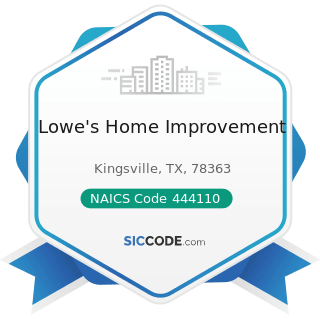 Lowe's Home Improvement - NAICS Code 444110 - Home Centers