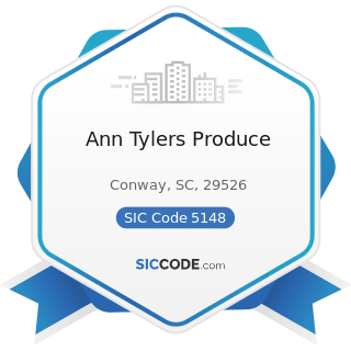 Ann Tylers Produce - SIC Code 5148 - Fresh Fruits and Vegetables