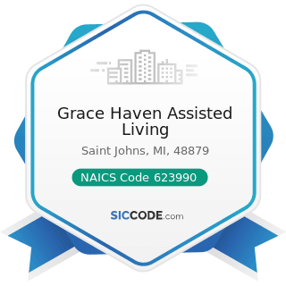 Grace Haven Assisted Living - NAICS Code 623990 - Other Residential Care Facilities