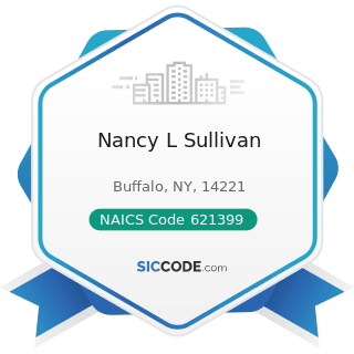 Nancy L Sullivan - NAICS Code 621399 - Offices of All Other Miscellaneous Health Practitioners