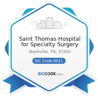 Saint Thomas Hospital for Specialty Surgery - SIC Code 8011 - Offices and Clinics of Doctors of...