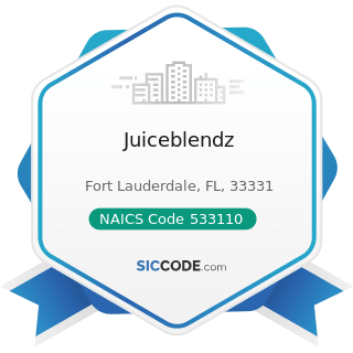 Juiceblendz - NAICS Code 533110 - Lessors of Nonfinancial Intangible Assets (except Copyrighted...