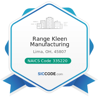 Range Kleen Manufacturing - NAICS Code 335220 - Major Household Appliance Manufacturing
