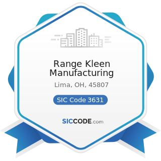 Range Kleen Manufacturing - SIC Code 3631 - Household Cooking Equipment
