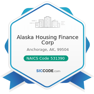 Alaska Housing Finance Corp - NAICS Code 531390 - Other Activities Related to Real Estate