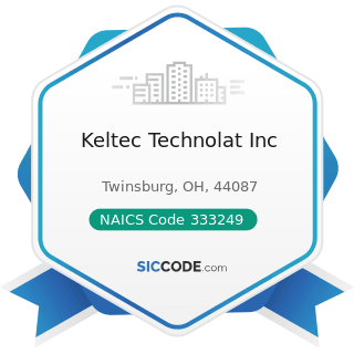 Keltec Technolat Inc - NAICS Code 333249 - Other Industrial Machinery Manufacturing