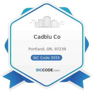 Cadblu Co - SIC Code 3555 - Printing Trades Machinery and Equipment