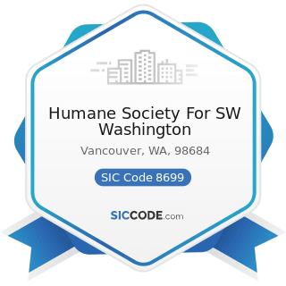Humane Society For SW Washington - SIC Code 8699 - Membership Organizations, Not Elsewhere...